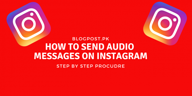 How to Send Audio Messages on Instagram
