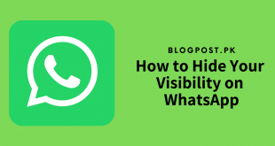 How to Hide Your Visibility on WhatsApp