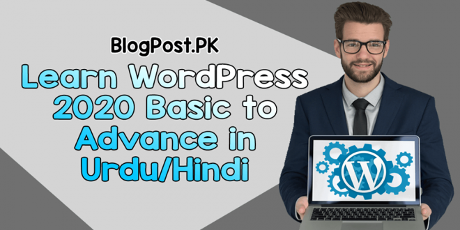 Learn WordPress 2020 Basic to Advance in Urdu/Hindi