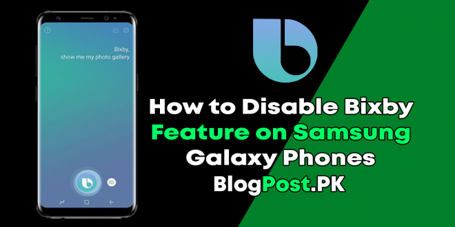 How to Disable Bixby Feature on Samsung Galaxy Phones