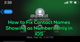 How to Fix Contact Names Showing as Numbers Only in iOS